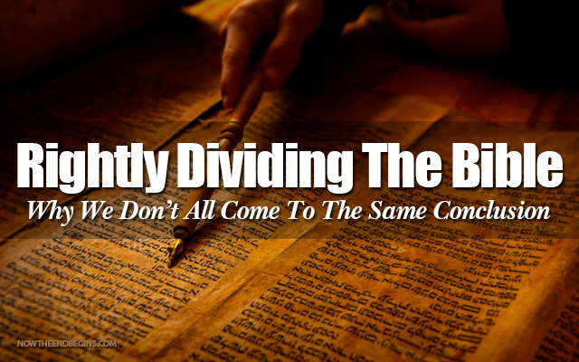 Rightly Dividing the Word of Truth…   ~ Part 1
